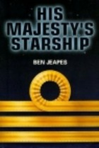 Ben Jeapes: His Majesty's Starship